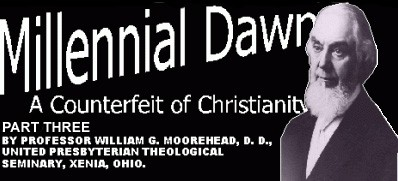 Millennial Dawn 3